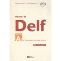 Reussir Le Delf Niveau A1 -Cahier + Cd