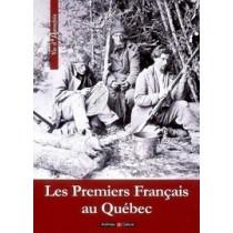 Premiers Francais Au Quebec (Les)