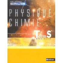 Physique-Chimie - Terminale S - Specialite (Edition 2006)