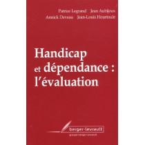 Handicap Et Dependance - L'Evaluation