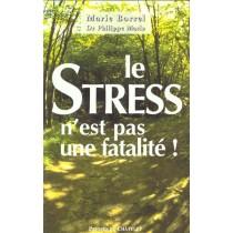 Le Stress N'Est Pas Une Fatalite