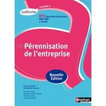 Prérennisation de l'entreprise - BTS assistant de gestion PME-PMI - 2E année - Livre de l'élève