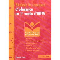 Reussir Le Concours D'Admission En 1ere Annee D'Iufm