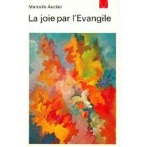 Joie Par L'Evangile (La)