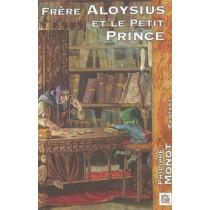 Frere Aloysius Et Le Petit Prince
