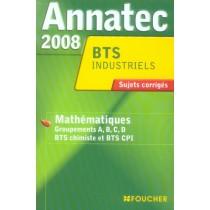 Industriels - Mathématiques - Groupements ABCD - BTS chimistes et BTS CPI