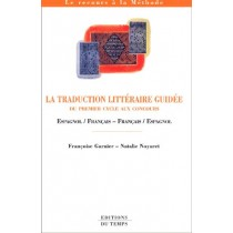 La Traduction Litteraire Guidee - Du Deug Au Concours