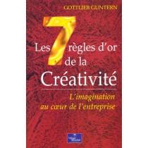Les 7 Regles D'Or De La Creativite