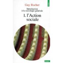 Introduction à la sociologie générale T.1 - L'action sociale
