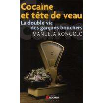 Cocaïne et tête de veau