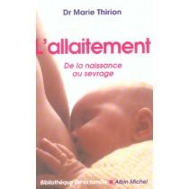 L'allaitement - De la naissance au sevrage