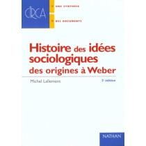 Histoire Des Idees Sociologiques - Des Origines A Durkheim Et Weber - 2E Edition