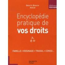 Encyclopédie pratique de vos droits (édition 2007)