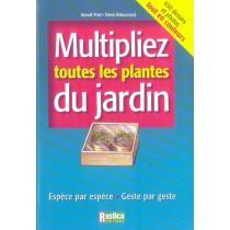 Multipliez Toutes Les Plantes Du Jardin