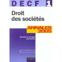 DROIT DES SOCIETES - DECF 1 - ANNALES CORRIGEES