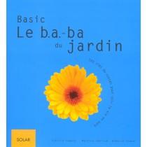 Le B.A. -B.A. Du Jardin - Les Clefs Du Succes Pour Voir La Vie En Vert