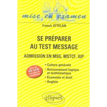 Se Preparer Au Test Message Admissions En Msg Mstcf Iup Plus De 500 Qcm Corriges Et Commentes