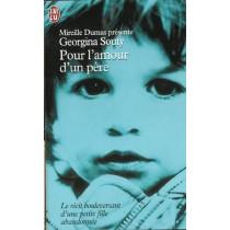 Mireille Dumas Presente : Pour L'Amour D'Un Pere