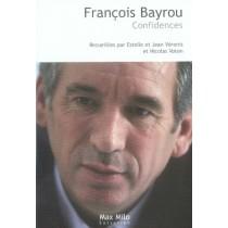 François Bayrou - Confidences