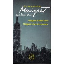 Maigret aux Etats-Unis - Maigret à New York - Maigret chez le coroner