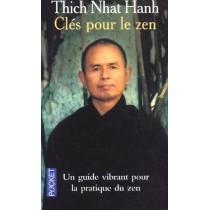 Clés pour le zen - Un guide vibrant pour la pratique du zen