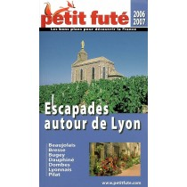 ESCAPADES AUTOUR DE LYON (EDITION 2006-2007)