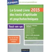 Le grand livre 2015 des tests d'aptitude et psychotechniques (6e édition) - Toutes les méthodes détaillées