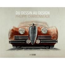 Du dessin au design - Philippe Charbonneaux