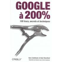 Google A 200% - 100 Trucs, Secrets Et Techniques