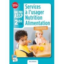 Services à l'usager nutrition alimentation - 2Nde BAC PRO ASSP - Pochette de l'élève (édition 2014)