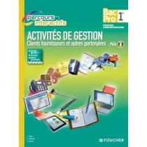 Activités de gestion client s/ Fournisseurs et autres partenaires - Pôle 1 - 1Ere bac pro