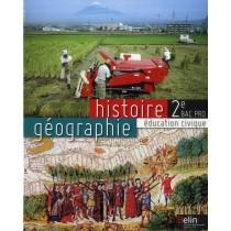 Histoire, géographie, éducation civique - 2Nde - Bac pro - Manuel de l'élève