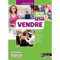 Vendre - 1Re, terminale - Bac pro commerce - I-manuel - Livre de l'élève (édition 2014)
