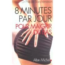 8 Minutes Par Jour Pour Maigrir Du Bas