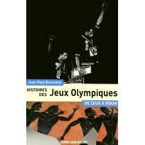 Histoire des jeux olympiques - De l'antiquité à nos jours