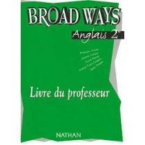 Broad Ways 2e Professeur 2001
