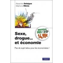 Sexe, drogue... Et économie