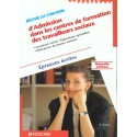 Reussir Les Concours D'Admission Dans Des Centres De Formation Des Travailleurs Sociaux - Epreuves Ecrites