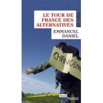 Le tour de France des alternatives