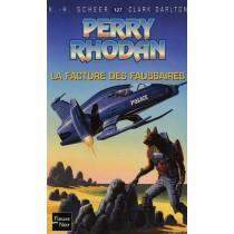 Perry Rhodan T.127 - Facture des faussaires