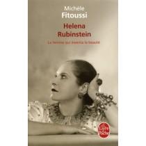 Helena Rubinstein - La femme qui a inventé la beauté
