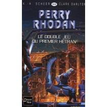 Perry Rhodan T.243 - Le double jeu du premier Hétran
