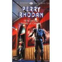 Perry rhodan T.251 - Rencontre dans le chaos t.2