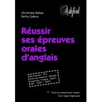 Réussir ses épreuves orales d'anglais