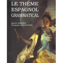 Le Theme Espagnol Grammatical