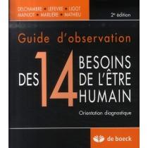 Guide d'observation des 14 besoins de l'être humain (2e édition)