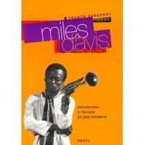 Miles Davis. Introduction A L'Ecoute Du Jazz Moderne