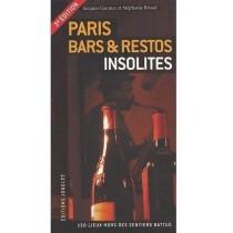 Paris bars & restos insolites (3e édition)