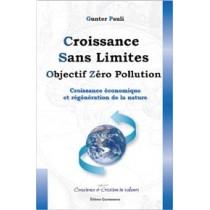 Croissance sans limites - Objectif zéro pollution - Croissance économique et régénération de la nature