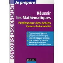 Réussir les mathématiques - Professeur des écoles - Epreuve d'admissibilité 2013